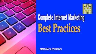 Complete Internet Marketing Best Practices
