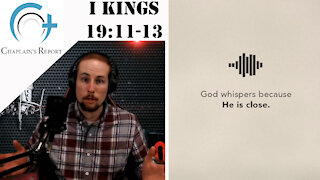 Chaplain's Report- When God Whispers