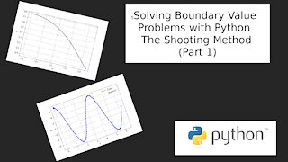 Numerically Solve Boundary Value Problems: The Shooting Method with Python (Part 1)