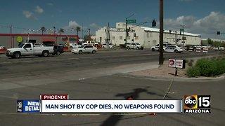 Man shot by Phoenix officer dies, no weapons found