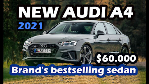 2021 Audi A4 exclusive and distinguished meeting of the largest Audi car and all new updates!!!