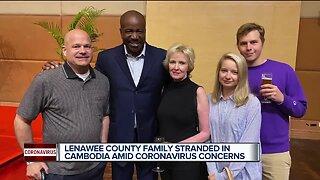 Lenawee County family stranded in Cambodia amid coronavirus concerns