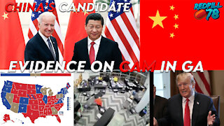 Georgia Election Fraud Video Evidence, China's Candidate Biden