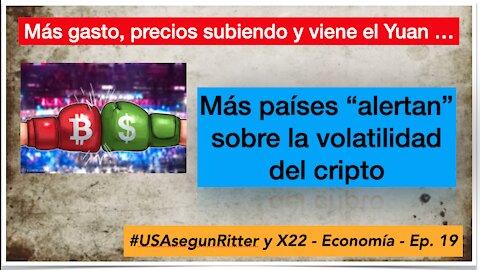 #USAsegunRitter y X22 - Economía - Ep. 19