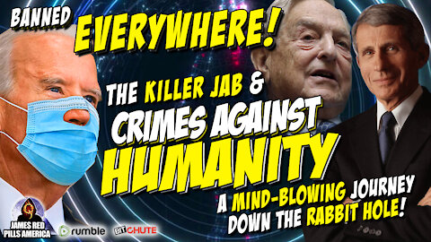 BANNED EVERYWHERE! The Killer Jab & Crimes Against Humanity: End Game Of The Elite - MUST SEE Video!