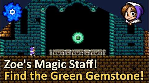 With Zoe's Magic Staff, We Seek the Green Gemstone! Alwa's Awakening