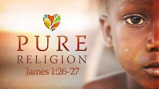 Pure Religion | Pastor Abram Thomas