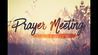 Sunday 6pm Prayer Meeting - 5/16/21 - Israel & The USA
