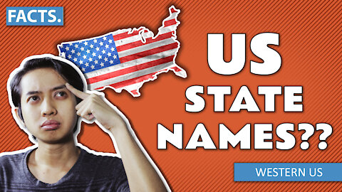 How did the US states get their names? | Western US