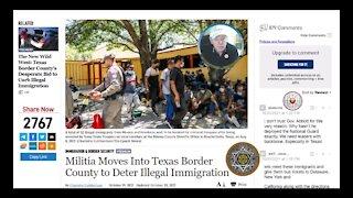 #TrumpNow Patriot Militias Move into Texas Border County