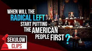 When Will the Radical Left Start Putting the American People First?