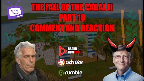 The Sequel To The Fall Of The Cabal - Part 10 - Comment And Reaction (REUPLOAD)