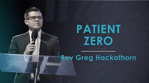 Patient Zero - Greg Hackathorn