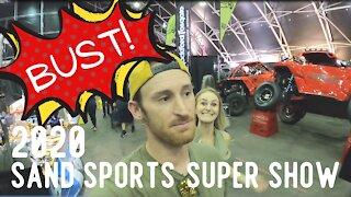 Sand Sports Super Show 2020 BUST!