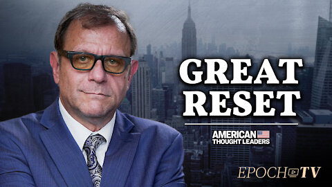 Michael Rectenwald: The Great Reset Would Create a Global Socialism | CLIP