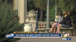 San Diego security experts advise vigilance