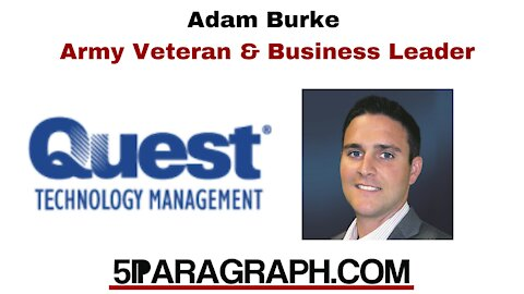 Adam Burke - QUEST Technology Management