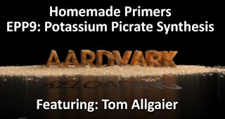 Homemade Primers - EPP 9 - Synthesis of Potassium Picrate
