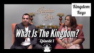 "Kingdom Keys: Episode 1 ""What Is The Kingdom?"""