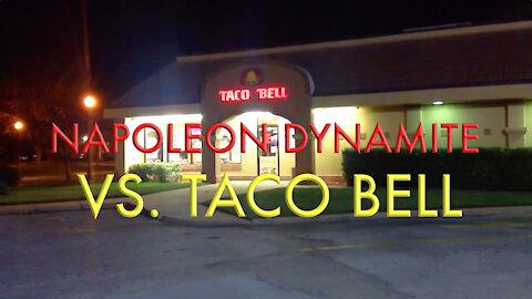 Napoleon Dynamite VS Taco Bell