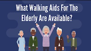 What Walking Aids For The Elderly Are Available?