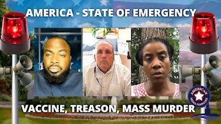 America: State Of Emergency - Vaccine, Treason, Mass Murder