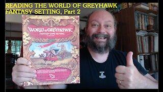 Reading the World of Greyhawk Fantasy Setting, Part 2