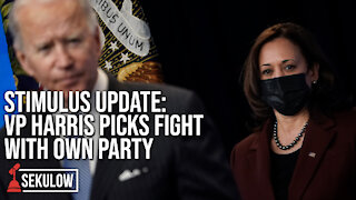 STIMULUS UPDATE: VP Harris Picks Fight With Own Party