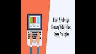 Great Web Design Banbury Wide Follows These Principles