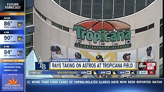 Rays taking on Astros at Tropicana Field on Monday
