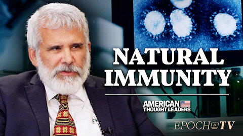 Dr. Robert Malone: Natural Immunity May Be Stronger Than Vaccine Immunity | CLIP