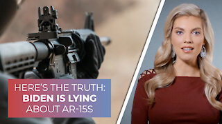 Here's the truth: Biden is lying about AR-15s