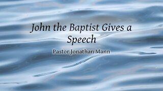 John the Baptist Gives a Speech