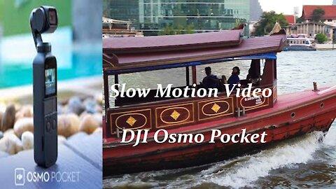 DJI Osmo Pocket Slow Motion Videos