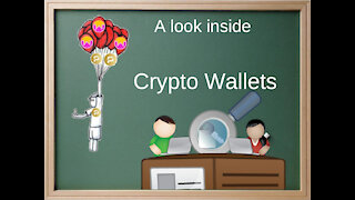 Crypto Wallets - A Look Inside