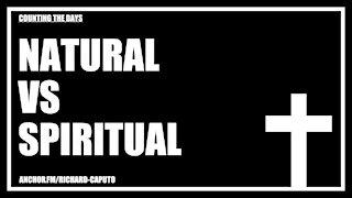 Natural vs Spiritual