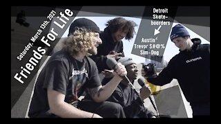 Friends For Life - Austin² & Trevor $#@% & Sim-Dog