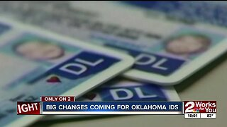 Big changes coming for Oklahoma IDs