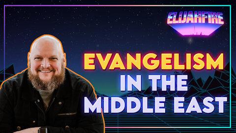 """ElijahFire: Ep. 10 – ROBBY DAWKINS """"EVANGELISM IN THE MIDDLE EAST"""""""