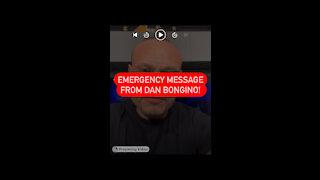EMERGENCY MESSAGE FROM DAN BONGINO! 🔴