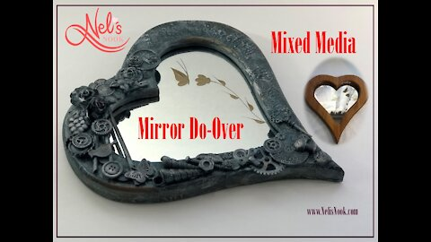 Mixed Media Project - Mirror Do-Over - from old to new