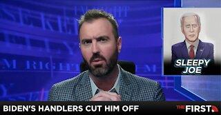 Biden's Handlers Cut Him Off
