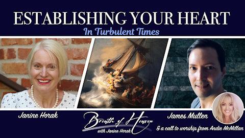Establishing Your Heart In Turbulent Times