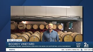 """Boordy Vineyards says """"We're Open Baltimore!"""""""