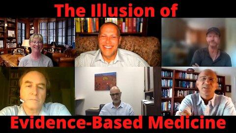 The Illusion of Evidence-Based Medicine: Jon Jureidini, Leemon McHenry, David Healy MD, Dr. Lee Merritt, Michael L. Baum