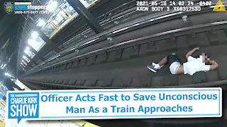 Officer Acts Fast to Save Unconscious Man As a Train Approaches