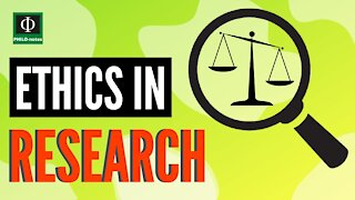 Ethics in Research (Research Ethics)