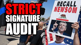 California pushes for STRICT 'Signature Match' for a Gavin Newsom Recall Petition.