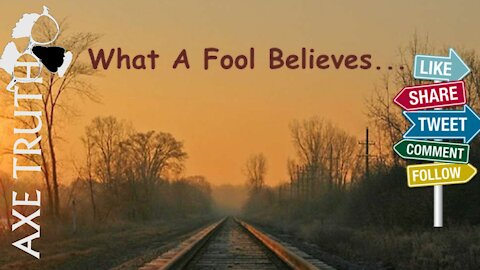 FNL- What A fool Believes