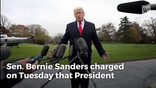Bernie Sanders Claims Trump 'Has No Political Beliefs' and Is 'Trying To Divide the American People'